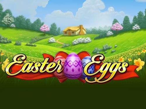 easter eggs slots game